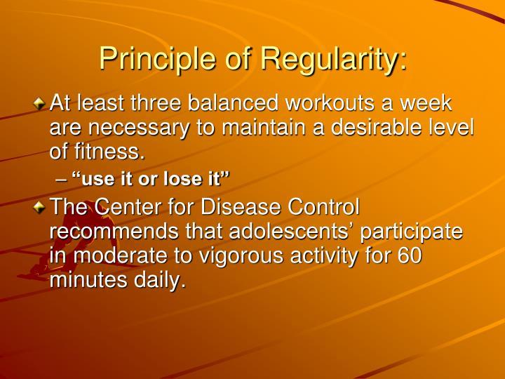 Principle of Regularity: