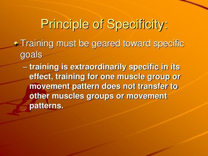 Principle of Specificity:
