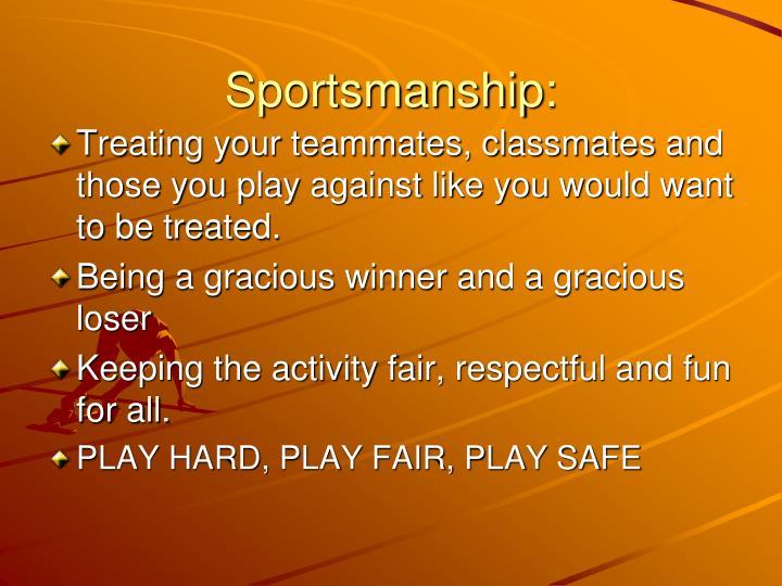 Sportsmanship: