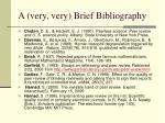 a very very brief bibliography