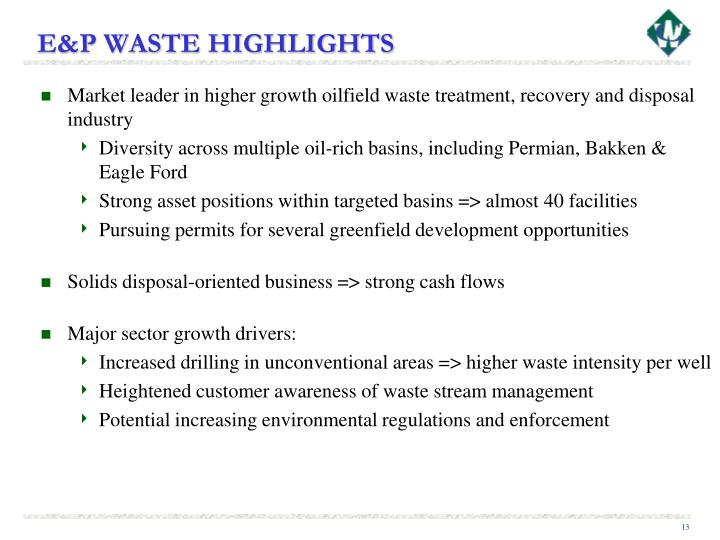 E&P WASTE HIGHLIGHTS