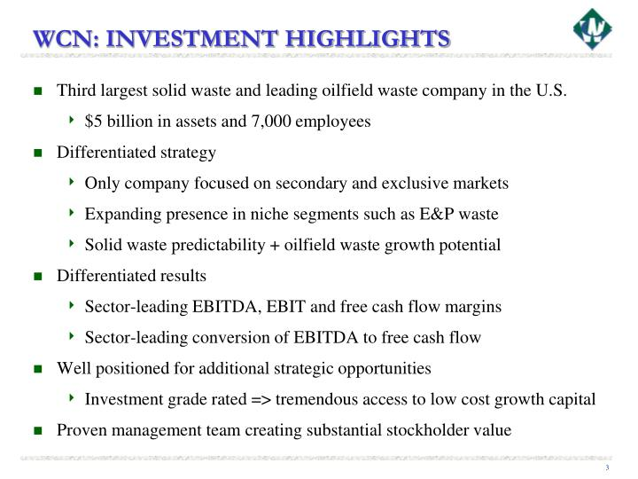 Wcn investment highlights
