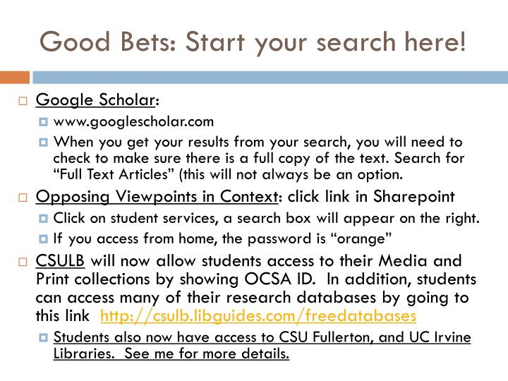 Good Bets: Start your search here!