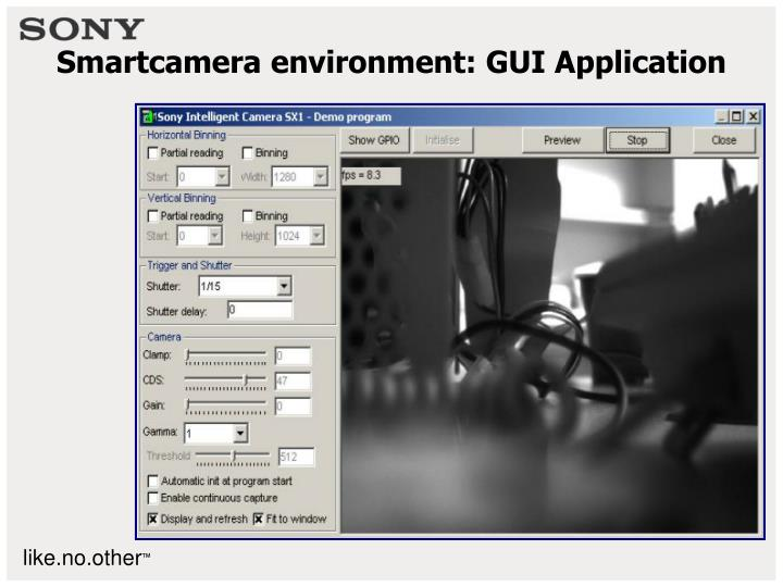 Smartcamera environment: GUI Application
