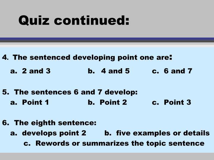 Quiz continued: