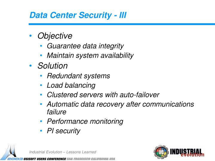 Data Center Security - III