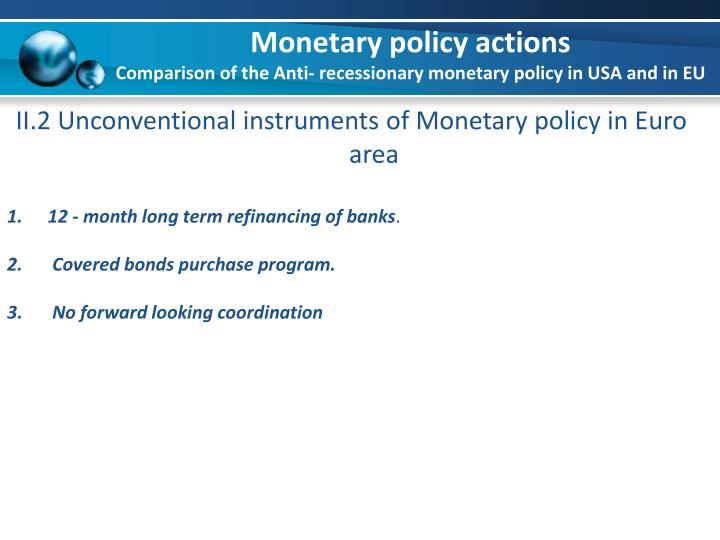 Monetary policy actions