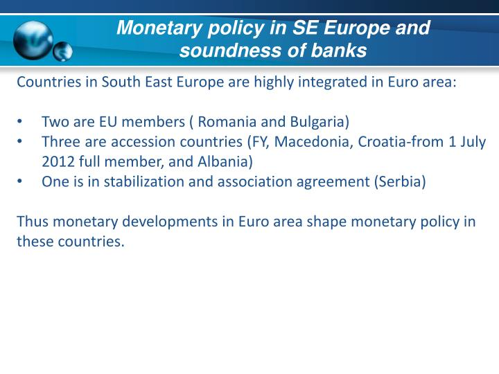 Monetary policy in