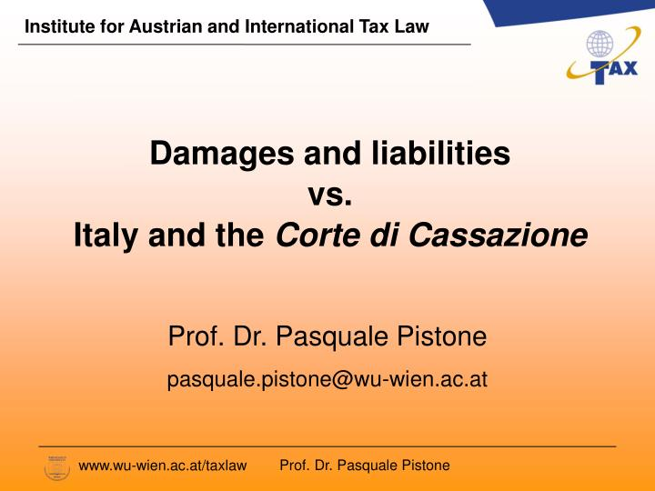 Damages and liabilities vs italy and the corte di cassazione