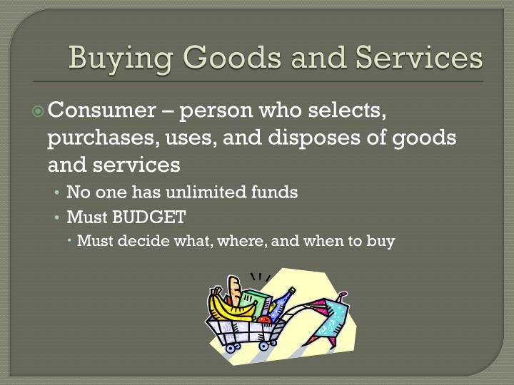 Buying goods and services1