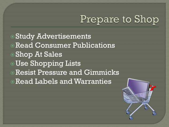 Prepare to Shop