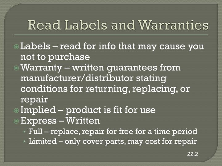 Read Labels and Warranties