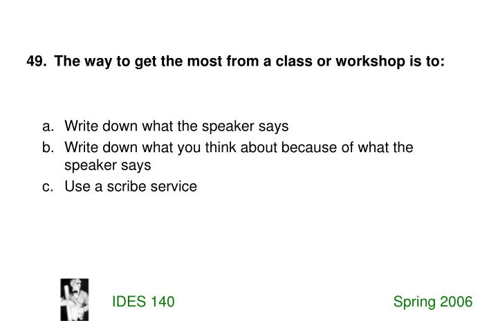 Write down what the speaker says