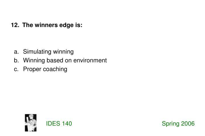 Simulating winning