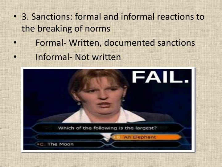 3. Sanctions: formal and informal reactions to the breaking of norms