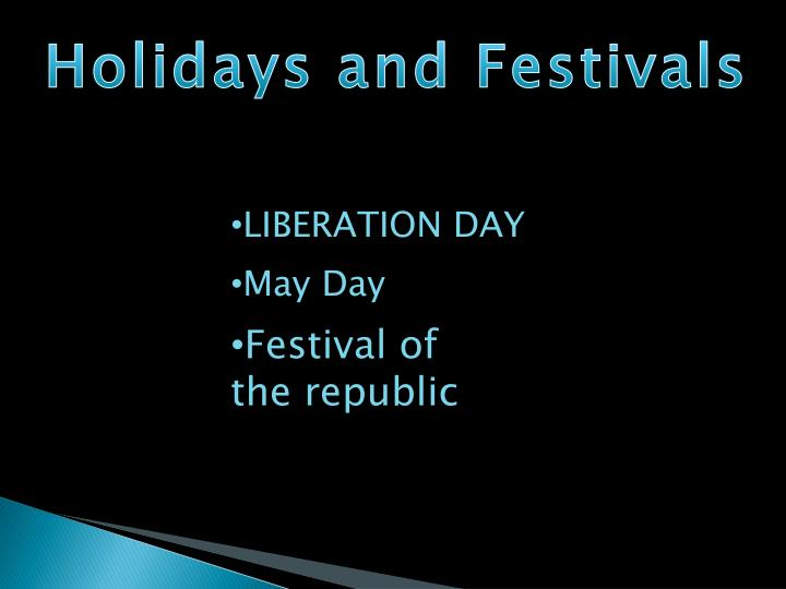 Holidays and Festivals