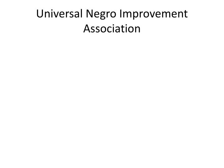 Universal Negro Improvement Association