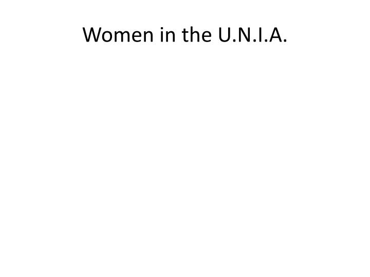 Women in the U.N.I.A.