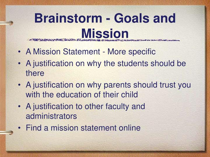 Brainstorm - Goals and Mission