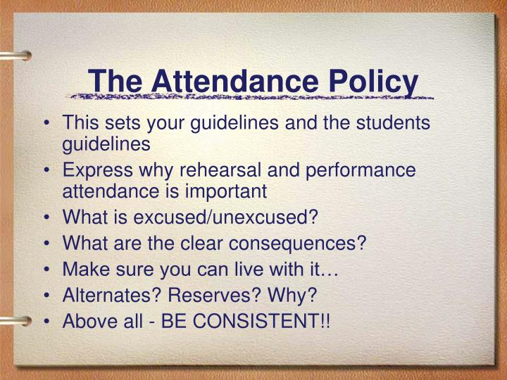 The Attendance Policy