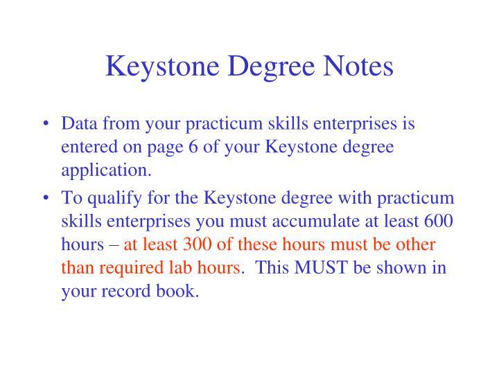 Keystone Degree Notes
