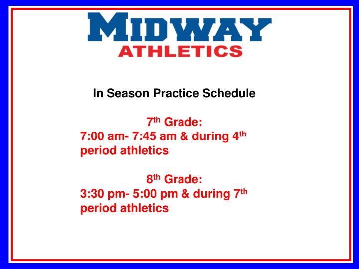 In Season Practice Schedule