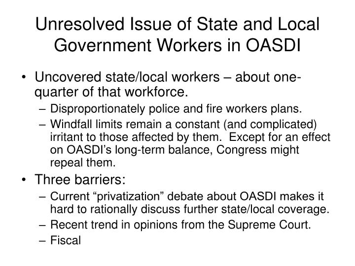 Unresolved Issue of State and Local Government Workers in OASDI