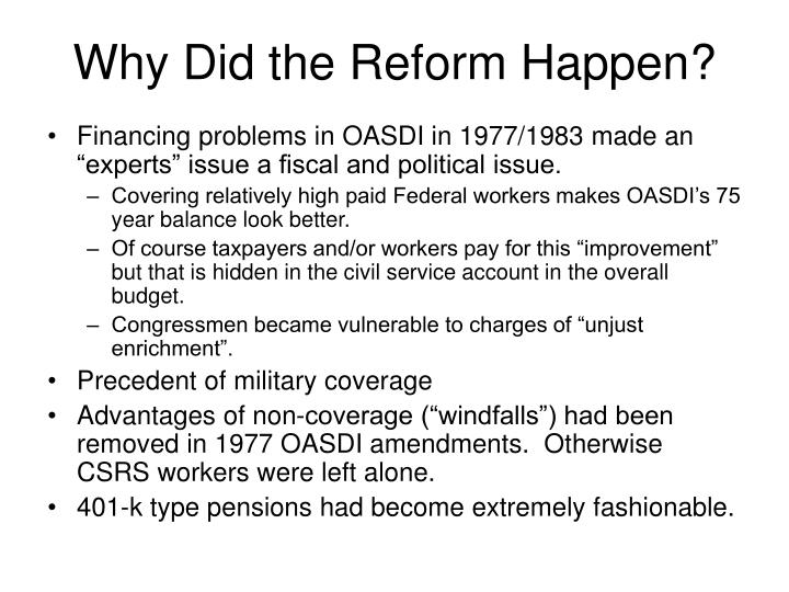 Why Did the Reform Happen?
