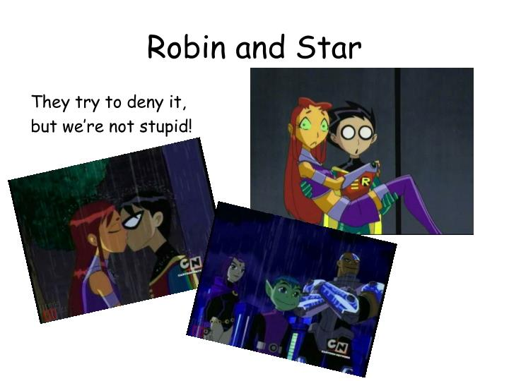 Robin and Star