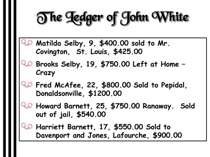 The Ledger of John White