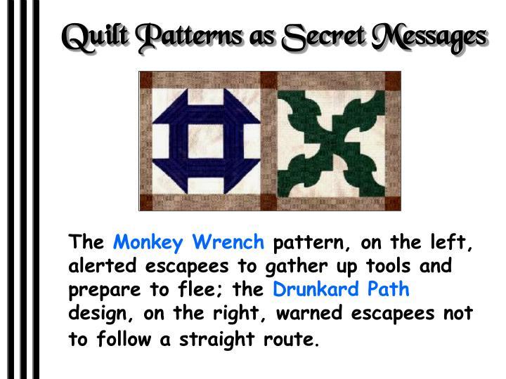 Quilt Patterns as Secret Messages