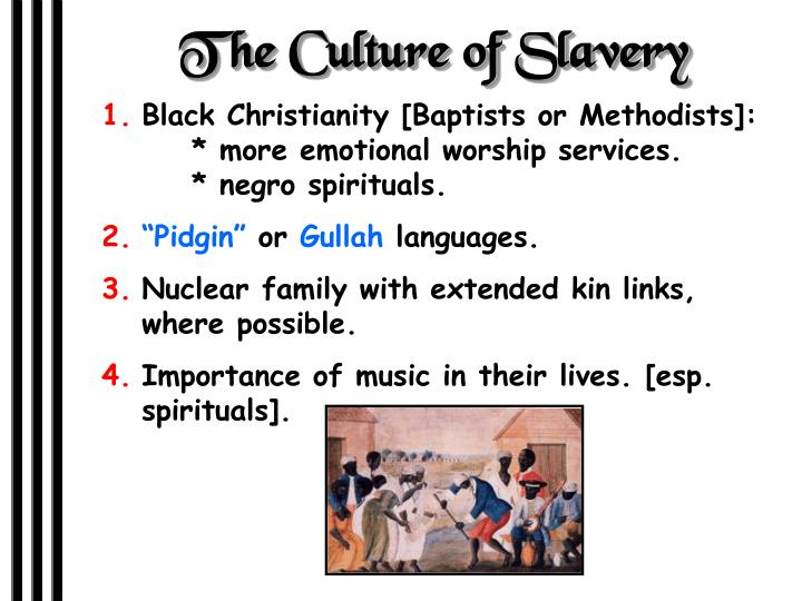 The Culture of Slavery