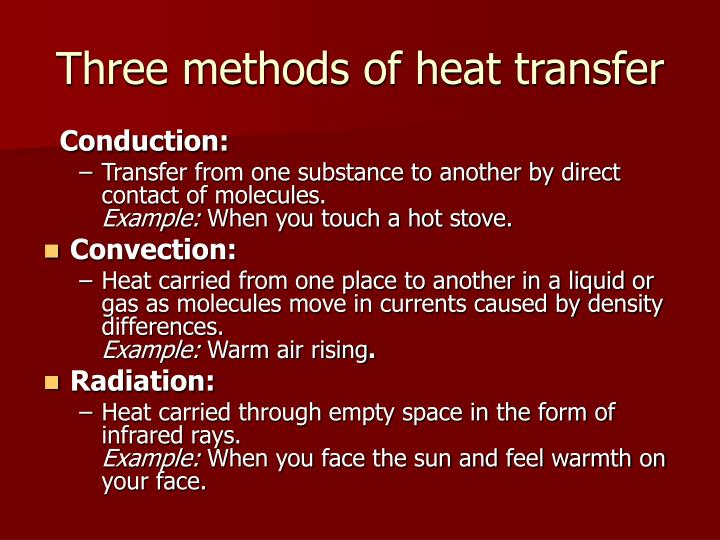 Three methods of heat transfer