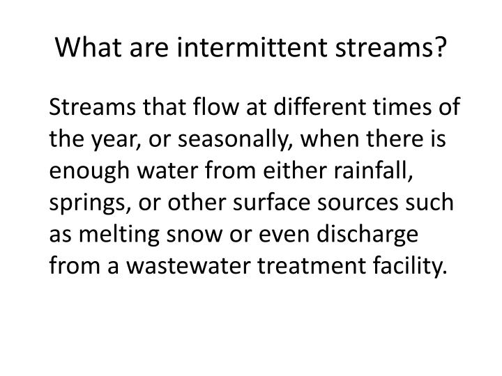 What are intermittent streams