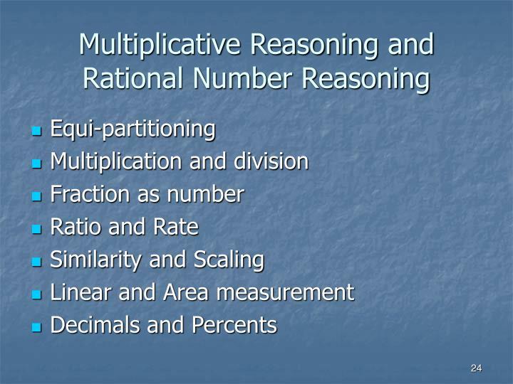Multiplicative Reasoning and Rational Number Reasoning