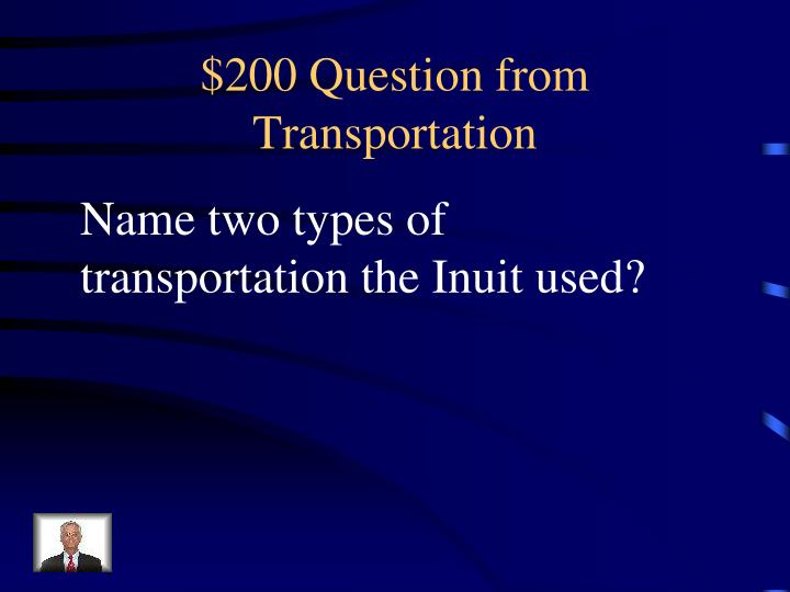 $200 Question from Transportation