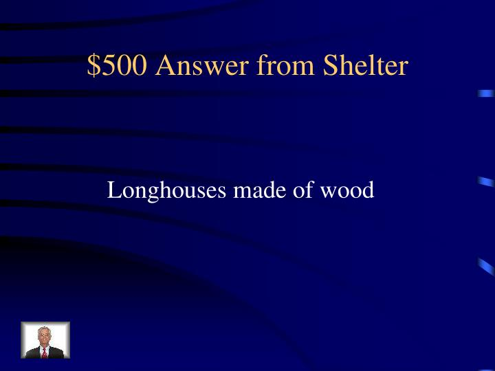 $500 Answer from Shelter