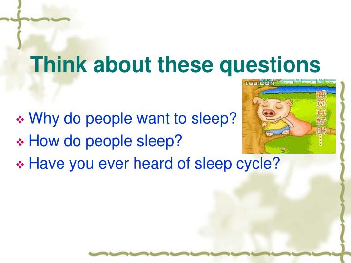 Think about these questions