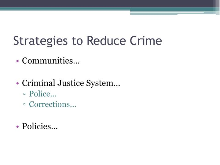 Strategies to Reduce Crime