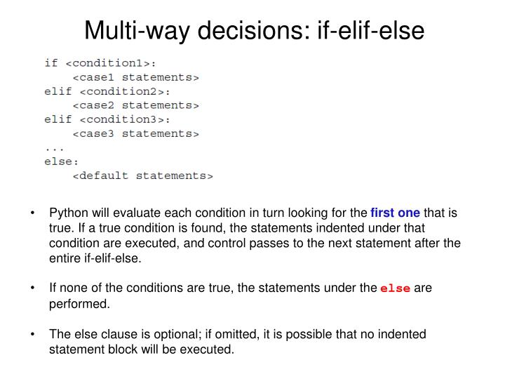 Multi-way decisions: if-elif-else
