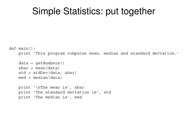Simple Statistics: put together