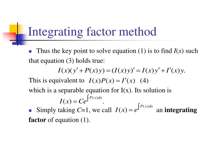 Integrating factor method