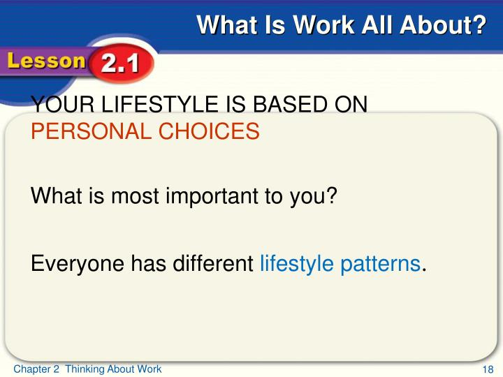 YOUR LIFESTYLE IS BASED ON