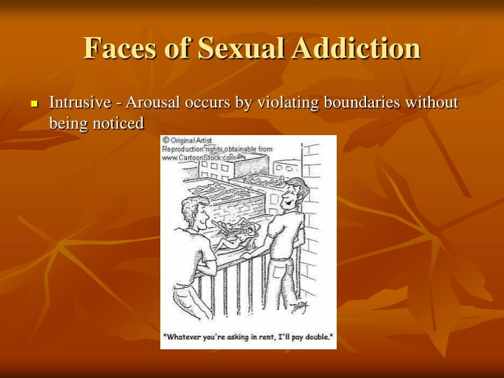 Faces of Sexual Addiction