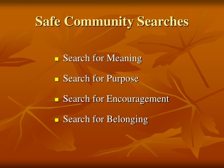Safe Community Searches