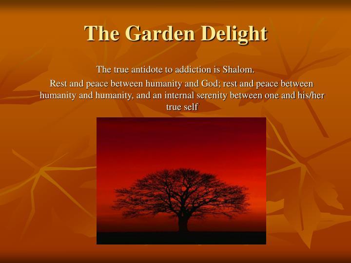 The Garden Delight