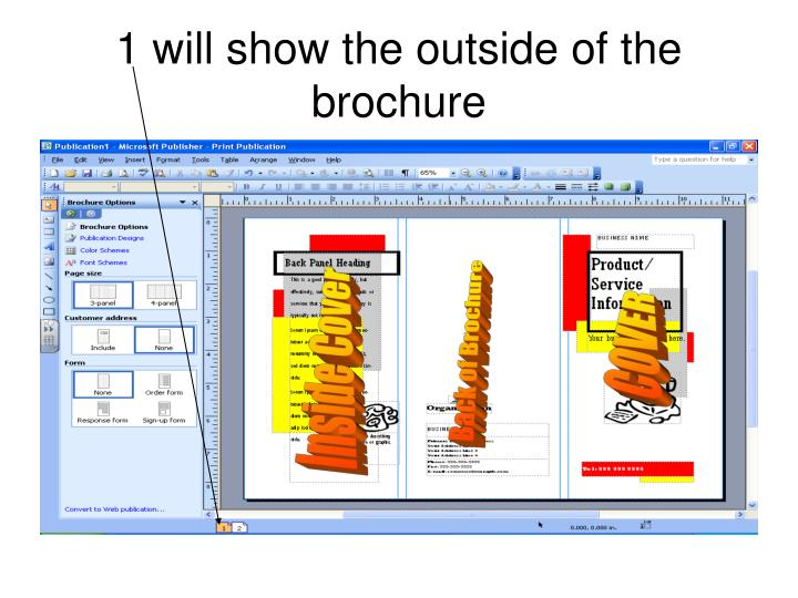 1 will show the outside of the brochure