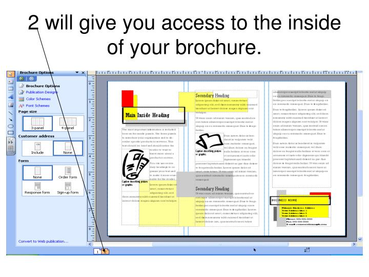 2 will give you access to the inside of your brochure.