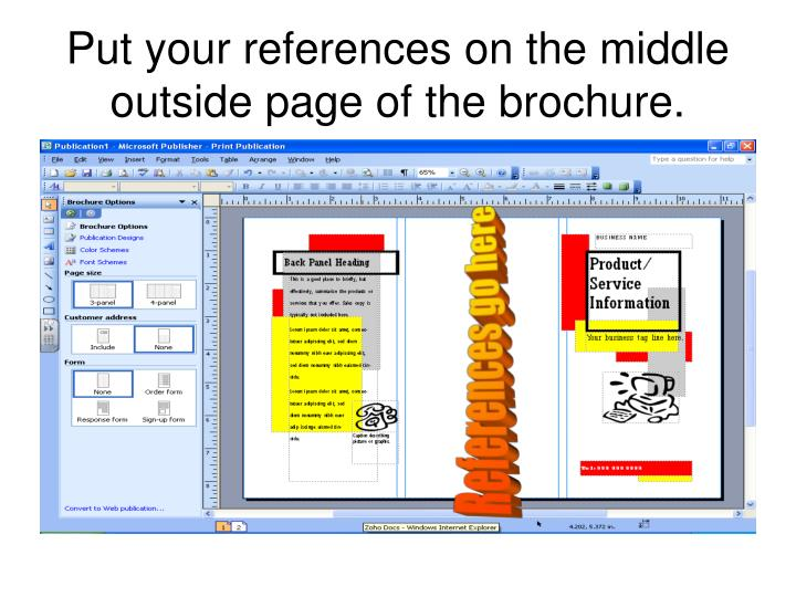 Put your references on the middle outside page of the brochure.