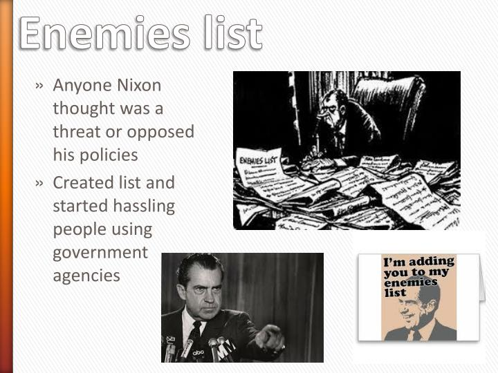 Anyone Nixon thought was a threat or opposed his policies